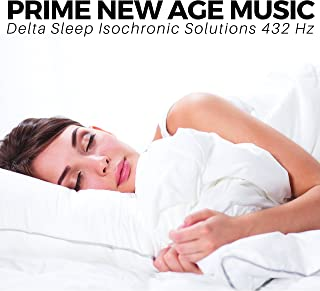 Prime New Age Music - Delta Sleep Isochronic Solutions 432 Hz