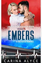 Embers: A Firefighter Romance (Forbidden Love Duets) Kindle Edition