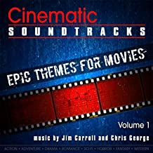 Cinematic Soundtracks - Epic Themes for Movies, Vol. 1