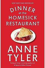 Dinner at the Homesick Restaurant: A Novel Kindle Edition