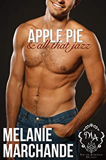 Apple Pie and All That Jazz (A Billionaire Romance)