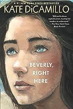 Beverly, Right Here (Raymie Nightingale)