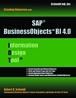 SAP BI (IDT) Information Design Tool 4: Creating Business Objects Universes