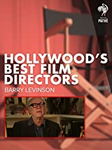 Hollywood's Best Film Directors: Barry Levinson