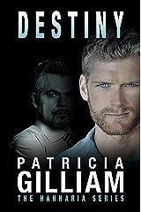 The Hannaria Series: Destiny Kindle Edition