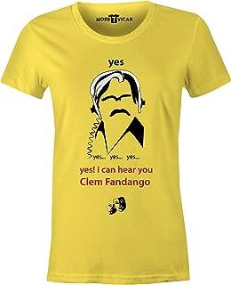 More T Vicar Women's Yes Yes Yes I Can Hear You Clem Fandango - T Shirt