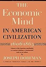 The Economic Mind in American Civilization, 1606-1865 (2 Volume Set)