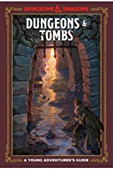 Dungeons & Tombs (Dungeons & Dragons): A Young Adventurer's Guide (Dungeons & Dragons Young Adventurer's Guides) Kindle Edition