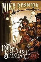 Buntline Special : a Weird West Tale