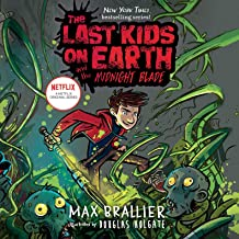 The Last Kids on Earth and the Midnight Blade: The Last Kids on Earth, Book 5