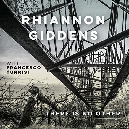 Rhiannon Giddens - There Is No Other (2019) LEAK ALBUM