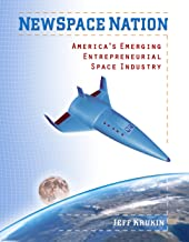 NewSpace Nation: America's Emerging Entrepreneurial Space Industry - 2nd Edition (2011)