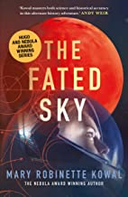 The Fated Sky (The Lady Astronaut Book 2)