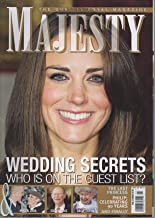 Majesty: The Quality Royal Magazine, vol. 32, no. 2 (February 2011): Prince Philip at 90; Zara Phillips/Mike Tindall engagement; Grand Duke Jean of Luxembourg; Queen Victoria's Stalker; William & Kate