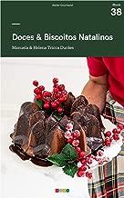 Doces & Biscoitos Natalinos: Tá na Mesa (Portuguese Edition)