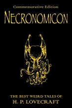 Necronomicon: The Best Weird Tales of H.P. Lovecraft (GOLLANCZ S.F.) (English Edition)