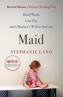 Maid: A Barack Obama Summer Reading Pick and now a major Netflix series!