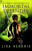 Immortal Defender (Immortal Brotherhood Book 3)
