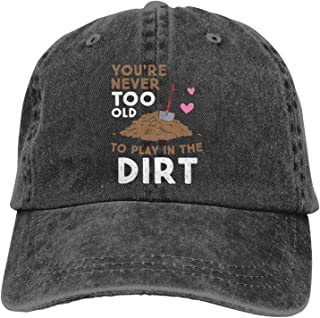 Baseball Cap Gardening You are Never Too Old to Play in The Dirt Travel Sports Adjustable Cap Washed Cotton Black