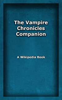 The Vampire Chronicles Companion (English Edition)