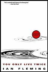You Only Live Twice (James Bond (Original Series) Book 12) Kindle Edition