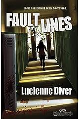 Faultlines Kindle Edition