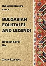 Bulgarian Folktales and Legends: Book 3 (Bulgarian Readers) (Volume 3) (Bulgarian Edition)