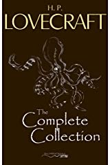 H. P. Lovecraft: The Complete Collection Kindle Edition