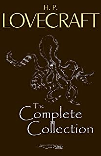 H. P. Lovecraft: The Complete Collection (English Edition)