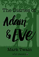The Diaries of Adam and Eve (Xist Classics)
