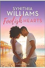Foolish Hearts (Jackson Falls Book 4) Kindle Edition