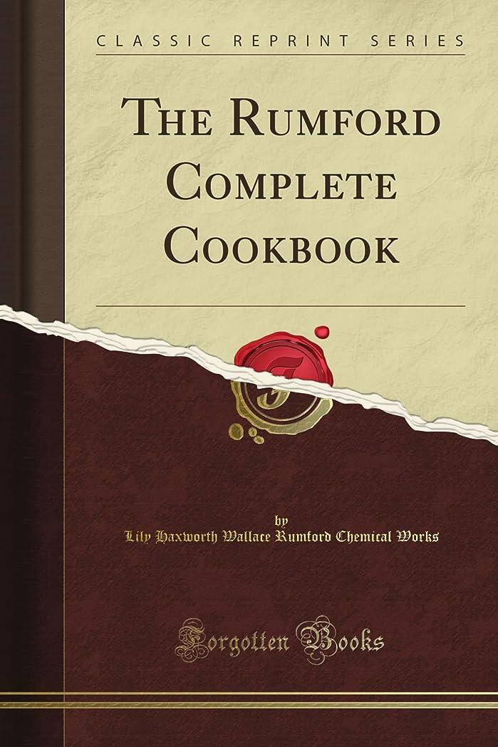 敬礼ささいな頑固なThe Rumford Complete Cookbook (Classic Reprint)