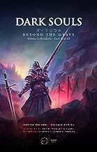 Dark Souls. Beyond the Grave Vol. 2: Bloodborne & Dark Souls III