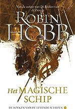 Het Magische Schip (De boeken van de levende schepen Book 1)