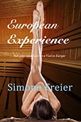 European Experience: Subspace and Love on a Visit to Europe (Experiences Book 5) Kindle Edition