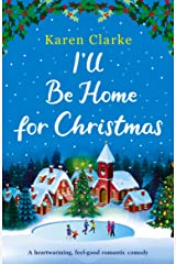 I'll Be Home for Christmas: A heartwarming feel good romantic comedy (Little French Café Series Book 3) Kindle Edition