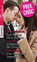 Les flocons de la passion - L'inconnu de l'hiver - Une attraction impossible (VMP) (French Edition)