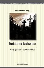 Todsicher kalkuliert (Edition Schrittmacher 13) (German Edition)