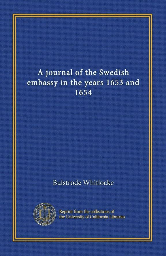 暫定のしばしばフェンスA journal of the Swedish embassy in the years 1653 and 1654 (v.2)