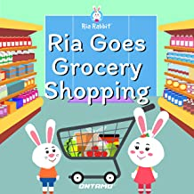 Ria Goes Grocery Shopping (Ria Rabbit Book 7)