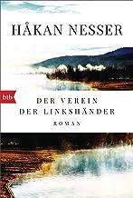 Der Verein der Linkshänder: Roman - Kommissar Van Veeteren und Inspektor Barbarotti auf der Spur eines Mörders, der alle z...