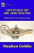 Crystals of Air and Water (The Parsina Saga Book 3)