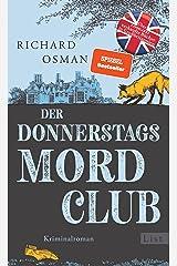 Der Donnerstagsmordclub: Kriminalroman | Der Millionenerfolg aus England (Die Mordclub-Serie 1) (German Edition) Formato Kindle