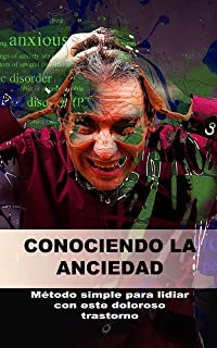 Conociendo la Anciedad (Spanish Edition)