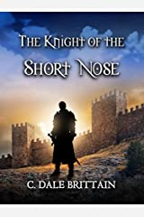 The Knight of the Short Nose Kindle Edition