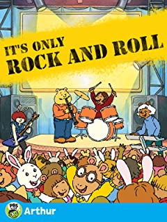 Arthur: It's Only Rock and Roll