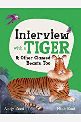 Interview with a Tiger: and Other Clawed Beasts too Kindle Edition