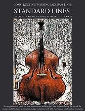 Constructing Walking Jazz Bass Lines Book III - Walking Bass Lines - Standard Lines - The Modes & the chord scale relationship method
