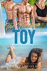 The Vacation Toy: A Reverse Harem Adventure Romance Kindle Edition