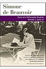 Diary of a Philosophy Student: Volume 1, 1926-27 (Beauvoir Series) Kindle Edition
